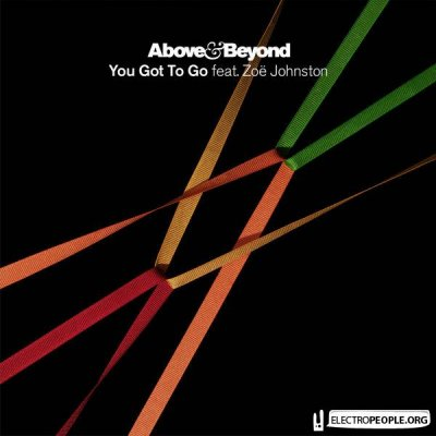 Above & Beyond feat Zoe Johnston - You Got To Go