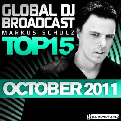 Markus Schulz - Global DJ Broadcast Top 15 October 2011