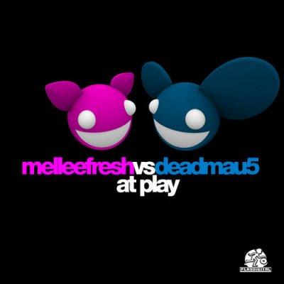 Melleefresh vs. Deadmau5 - At Play (Album)