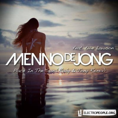 Menno De Jong feat Ellie Lawson - Place In The Sun (Rube and Tony Remix)