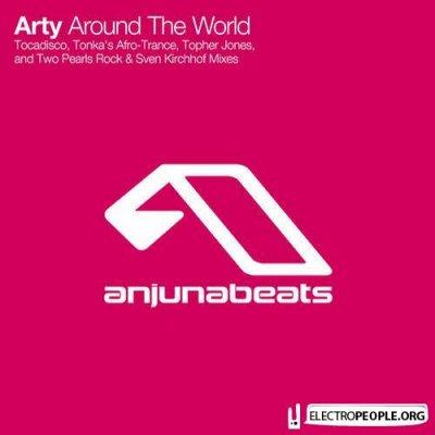 Arty - Around The World (Remix)