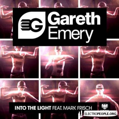 Gareth Emery feat. Mark Frisch - Into The Light