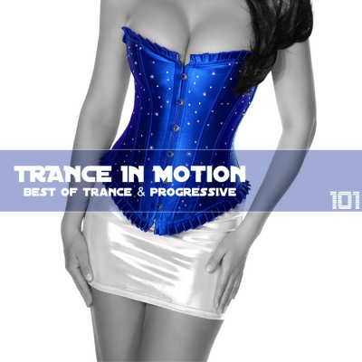 Trance In Motion Vol.101