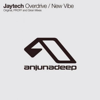 Jaytech - Overdrive / New Vibe