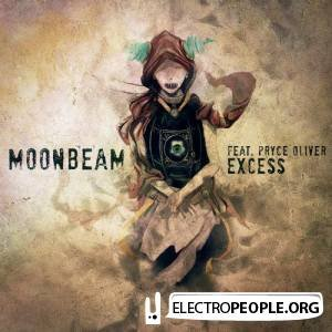Moonbeam Feat Pryce Oliver - Excess