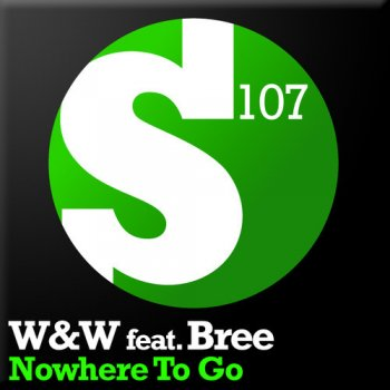 W&W feat. Bree - Nowhere To Go