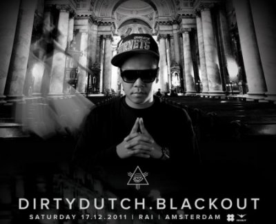 Dirty Dutch Blackout @ Rai Amsterdam (Chuckie, Laidback Luke, Gregory Klosman) 17/12.2011