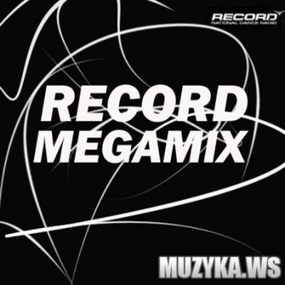 Radio Record - Record Megamix (22.12.2011)