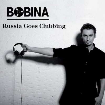 Bobina - Russia Goes Clubbing Top50 of 2011: Yearmix