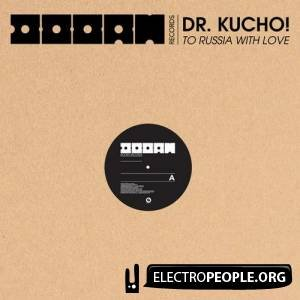 Dr Kucho! - To Russia With Love