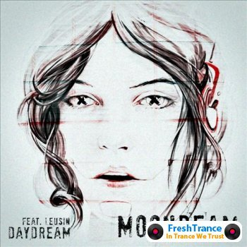 Moonbeam feat Leusin - Daydream (Incl Exminds Remix)