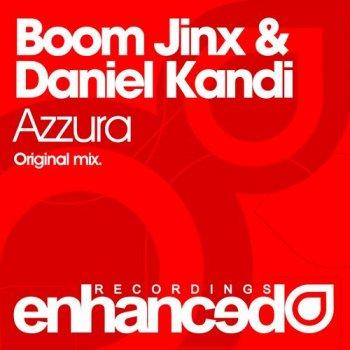 Boom Jinx & Daniel Kandi - Azzura