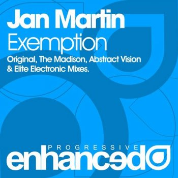 Jan Martin - Exemption (Incl Abstract Vision & Elite Electronic Remix)