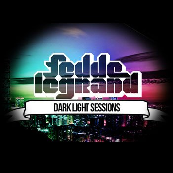 Fedde Le Grand - Dark Light Sessions 007 (29-06-2012)