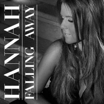 Hannah - Falling Away