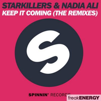 Starkillers & Nadia Ali - Keep It Coming (The Remixes)