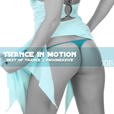 Trance In Motion Vol.106