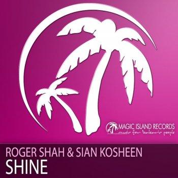 Roger Shah feat. Sian Kosheen - Shine