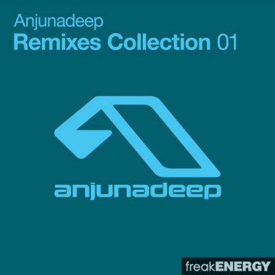 Anjunadeep Remixes Collection 01