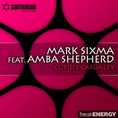 Mark Sixma Feat. Amba Sheperd - Cupid's Casualty