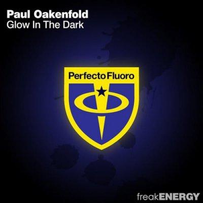 Paul Oakenfold - Glow In The Dark