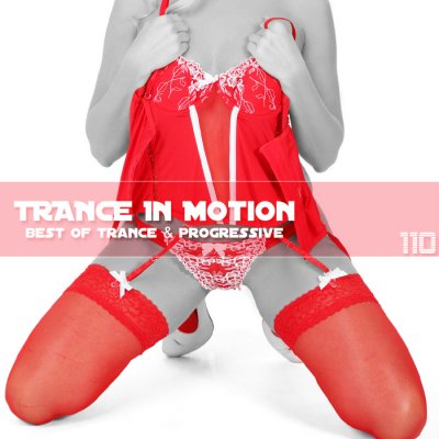 Trance In Motion Vol.110