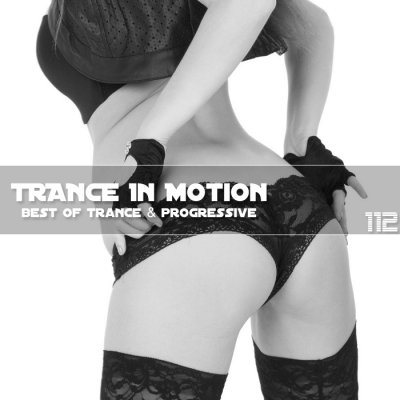 Trance In Motion Vol.112