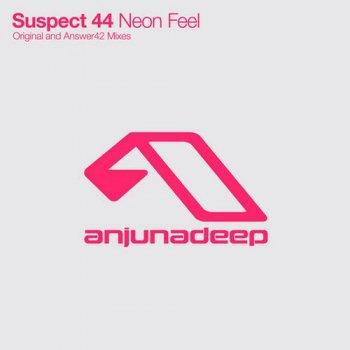 Suspect 44 - Neon Feel