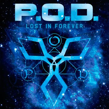 P.O.D. – Lost In Forever (Single) (2012)
