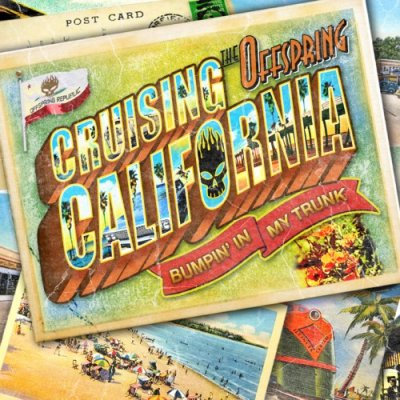 The Offspring - Cruising California (Bumpin' in my trunk) (2012)