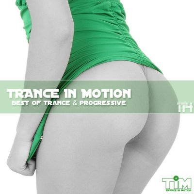 Trance In Motion Vol.114