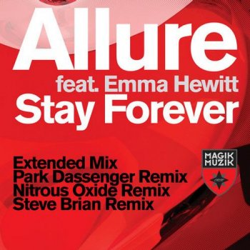 Tiesto pres. Allure feat. Emma Hewitt - Stay Forever