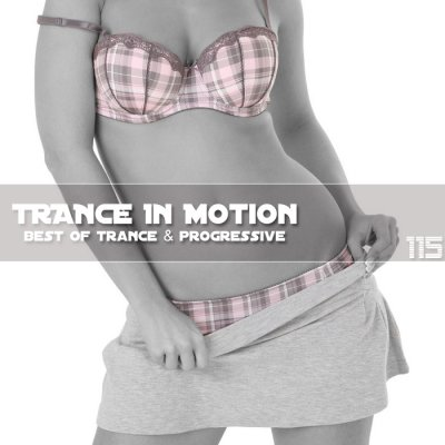 Trance In Motion Vol.115