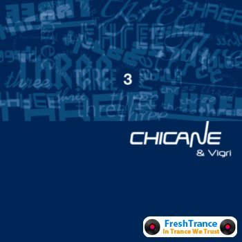 Chicane & Vigri - 3 [Three] 2012