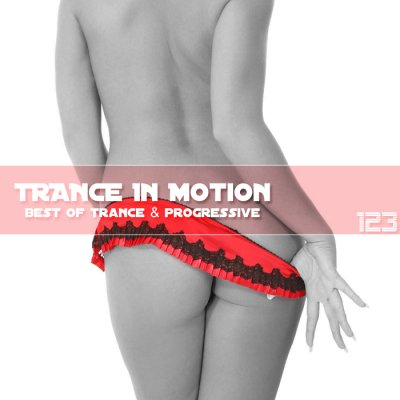 Trance In Motion Vol.123