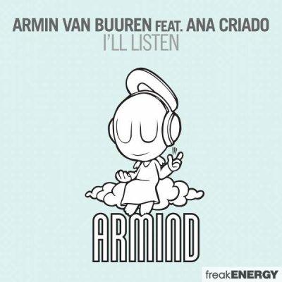 Armin van Buuren Feat. Ana Criado – I'll Listen