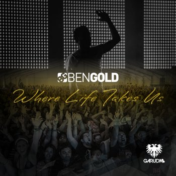 Ben Gold - Where Life Takes Us