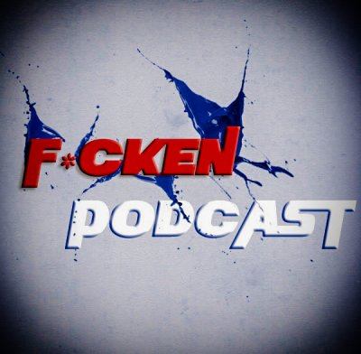 The F*cken Podcast-027