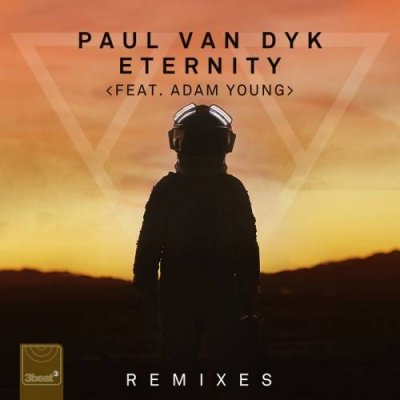 Paul Van Dyk Feat. Adam Young - Eternity (Remixes)