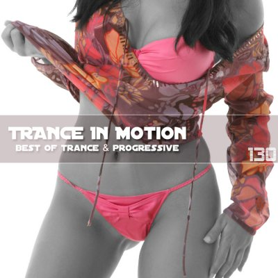Trance In Motion Vol.130