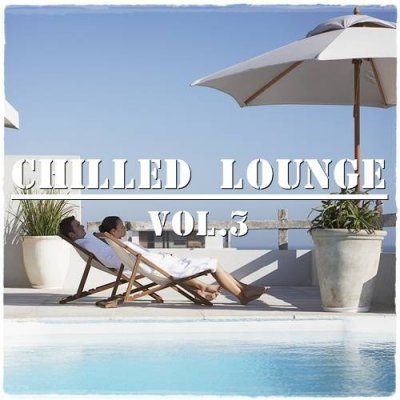 Chilled Lounge vol.3