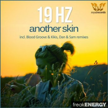 19 Hz - Another Skin