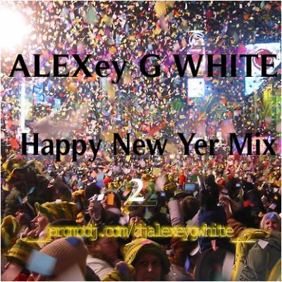 Alexey G White – Happy New Year Mix (2013)