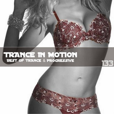 Trance In Motion Vol.133