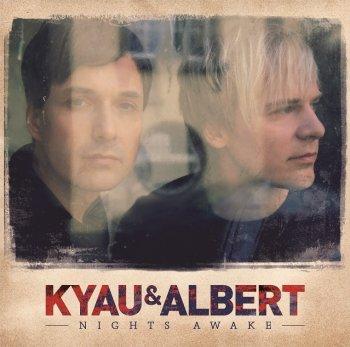 Kyau & Albert - Nights Awake (Album)