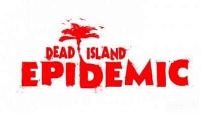 Анонс Dead Island: Epidemic