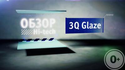 Обзор планшета: 3Q Glaze RC7804F