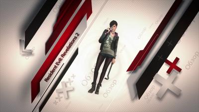 Обзор игры - Resident Evil: Revelations 2