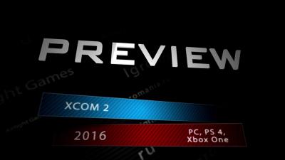 Превью игры - XCOM 2